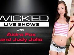 Wicked Live - Aidra Fox & Judy Jolie